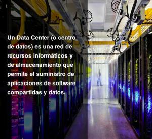 Data Center o Centro de Datos